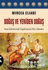 Doğuş ve Yeniden Doğuş & İnsan Kültürlerinde Erginlenmenin Dini Anlamları
