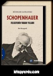 Schopenhauer & Felsefenin Yaban Yılları
