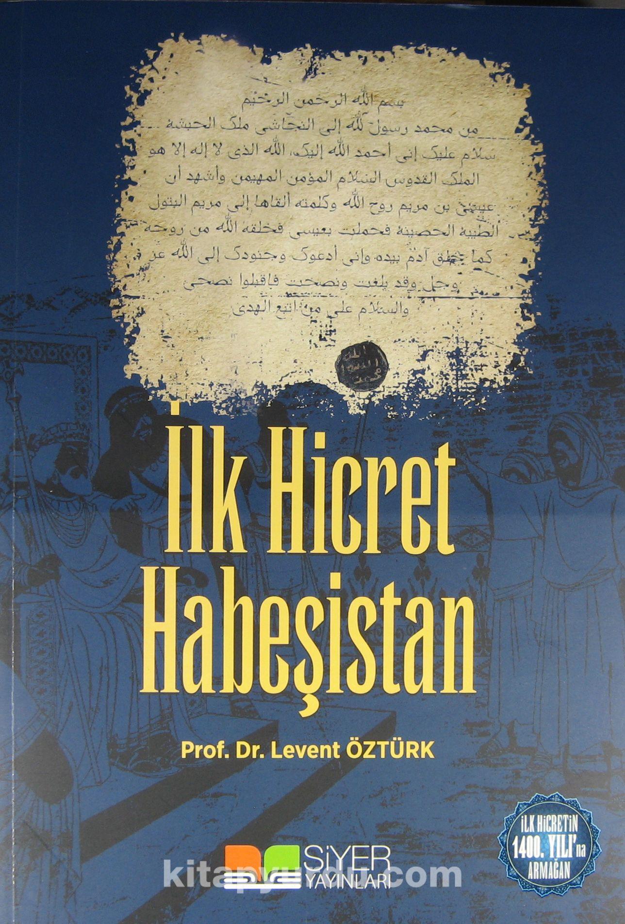 İlk Hicret Habeşistan - Levent Öztürk pdf epub