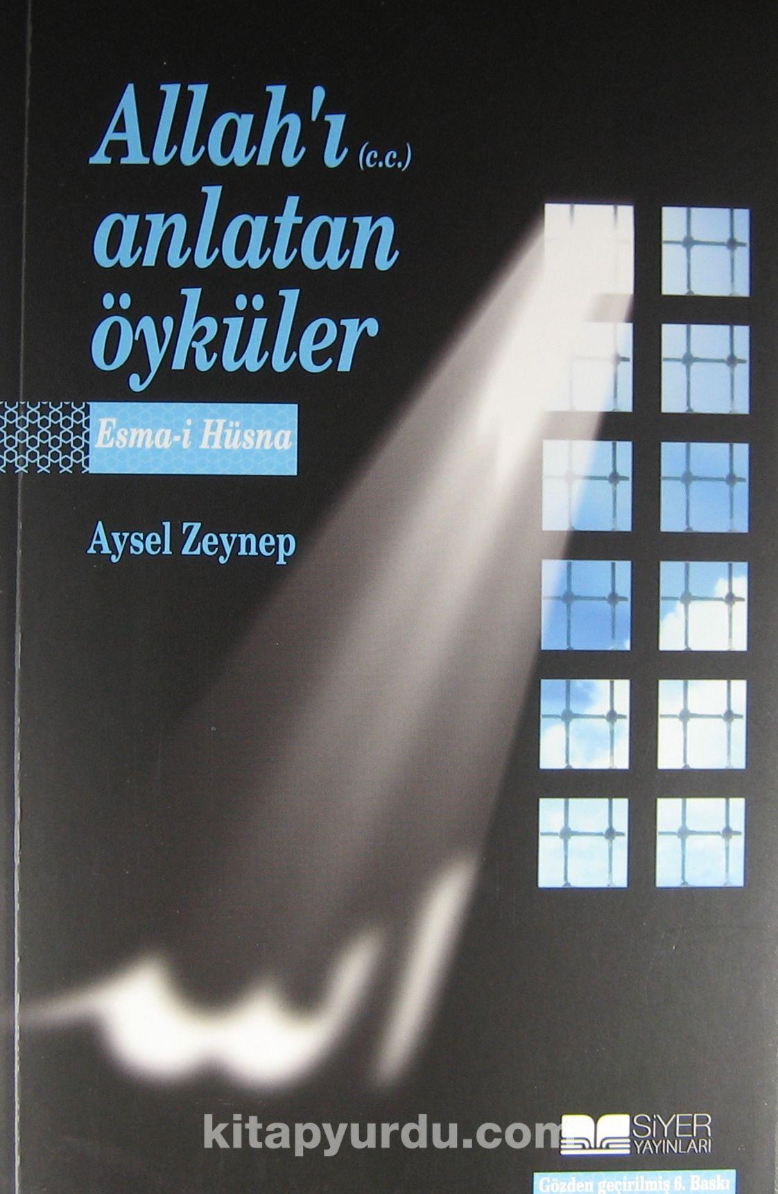 Allah'ı (c.c.) Anlatan ÖykülerEsma-i Hüsna - Aysel Zeynep pdf epub