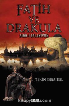 Fatih ve DrakulaSırr-ı Eflakiyun
