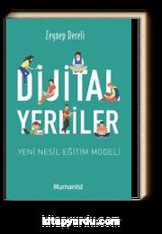 Dijital Yerliler & Yeni Nesil Eğitim Modeli