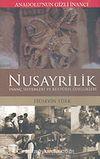 Nusayrilik / Anadolu'nun Gizli İnancı & İnanç Sistemleri ve Kültürel Özellikleri