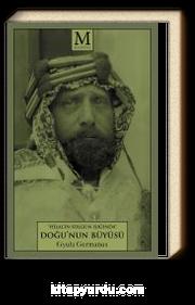 Hilal'in Solgun Işığında Doğu'nun Büyüsü