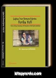 Çağdaş İran Romancılığında Feriba Vefi & Terlan ve Dolunay Tamamlanıyor Adlı Romanlarının Teknik Açıdan Çözümlemesi
