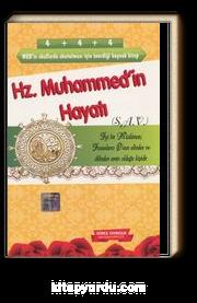 Hz. Muhammed'in Hayatı (s.a.v.)