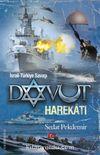Davut Harekatı & İsrail-Türkiye Savaşı