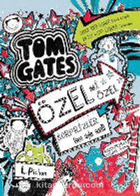 Tom Gates 6 / Özel mi Özel Sürprizler (Sen Öyle San!) - Liz Pichon pdf epub