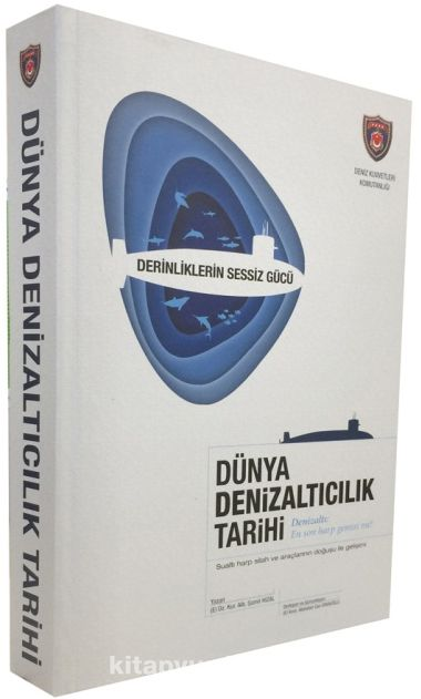 Dünya Denizaltıcılık Tarihi - E. Dz. Kur. Alb. Şamil Hızal pdf epub