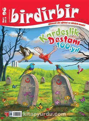 Birdirbir Dergisi Sayı:96 - Çanakkale Zaferi