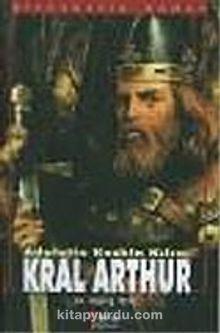 Kral Arthur Adaletin Keskin Kılıcı