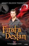 Fırat'a Destan & Şehit Fırat Yılmaz Çakıroğlu'nun Ardından