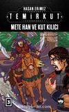 Temirkut 3 (Ciltli) & Mete Han ve Kut Kılıcı