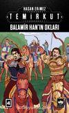 Temirkut 4 (Ciltli) & Balamir Han'ın Okları