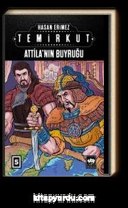Temirkut 5 (Ciltli) & Attila'nın Buyruğu