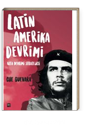 Latin Amerika Devrimi & Kıta Devrimi Stratejisi