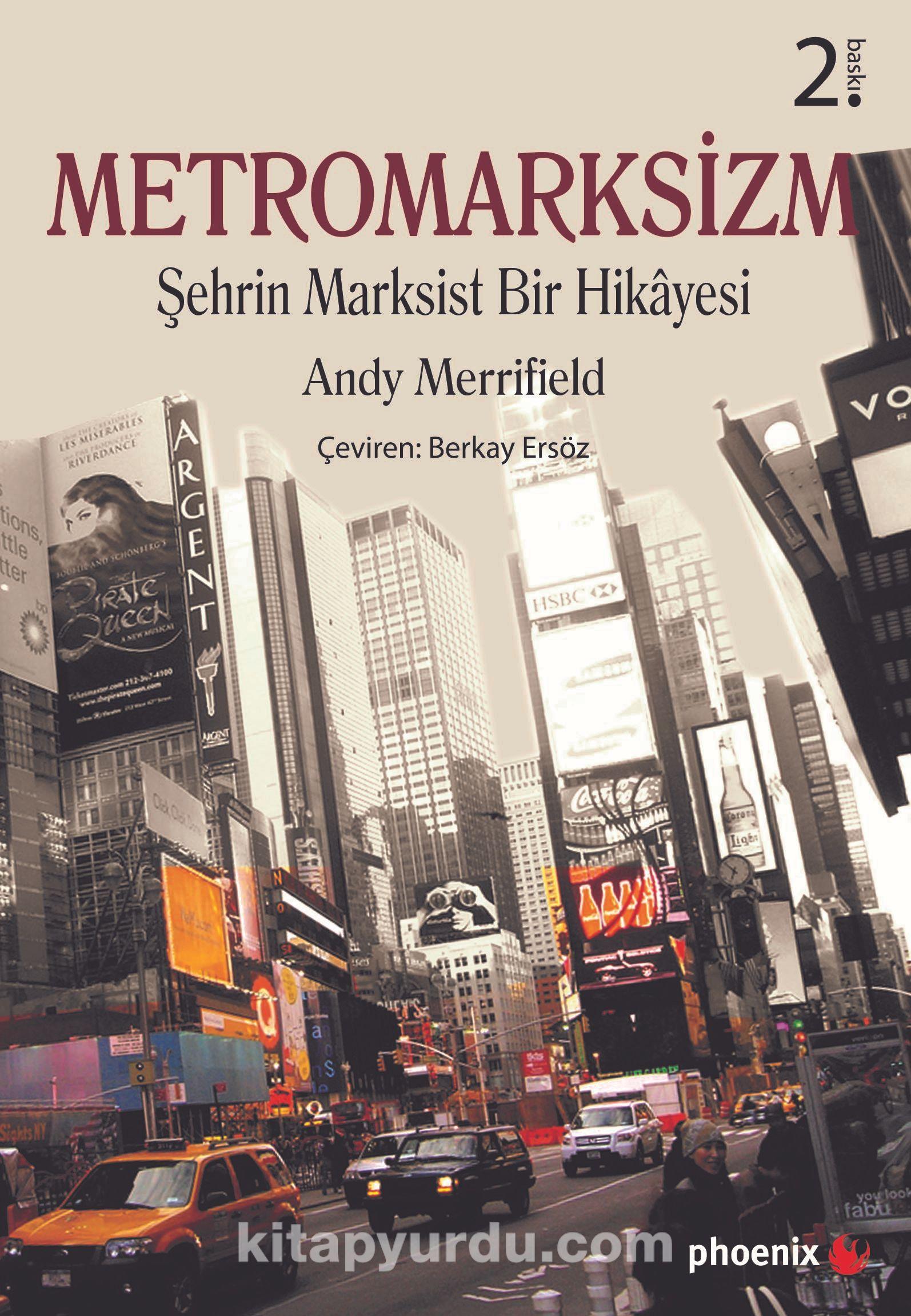 MetromarksizmŞehrin Marksist Bir Hikayesi - Andy Merrifield pdf epub