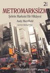 Metromarksizm & Şehrin Marksist Bir Hikayesi