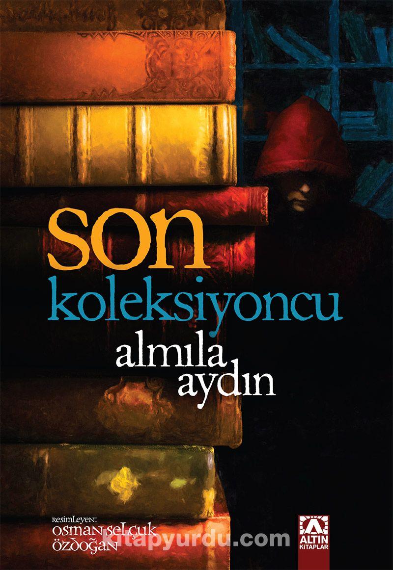 Son Koleksiyoncu - Almila Aydın pdf epub