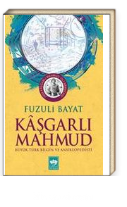 Kaşgarlı Mahmud & Büyük Türk Bilgin ve Ansiklopedisti