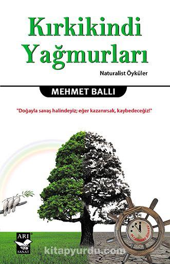 Kırkikindi Yağmurları - Mehmet Ballı pdf epub