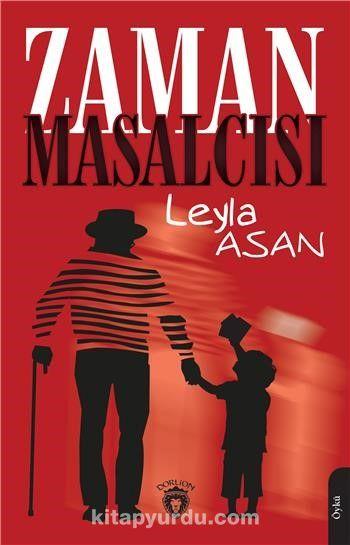 Zaman Masalcısı - Leyla Asan pdf epub