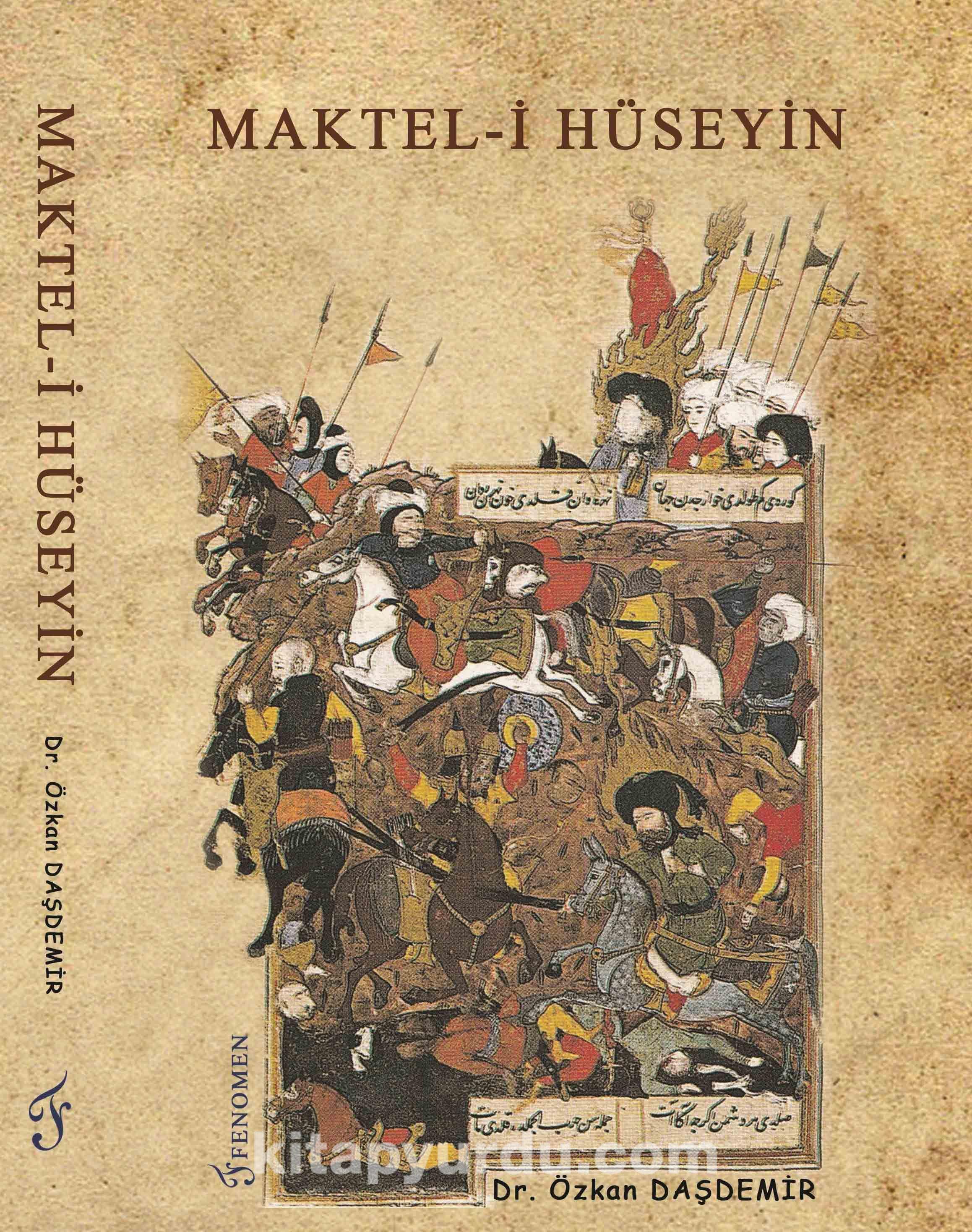 Maktel-i Hüseyin (Ciltsiz) - Dr. Özkan Daşdemir pdf epub