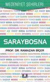 Saraybosna / Medeniyet Şehirleri