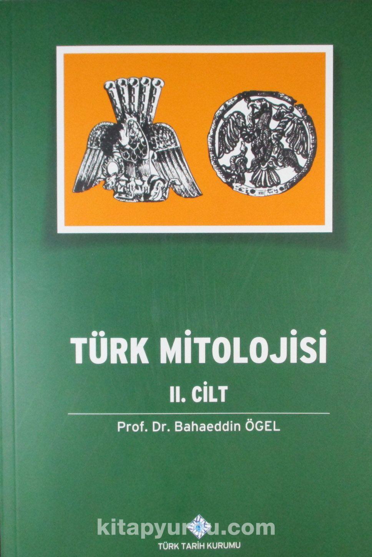 Türk Mitolojisi (2.Cilt) - Prof. Dr. Bahaeddin Ögel pdf epub