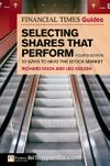 Selecting Shares That Perform / Financial Times Guide