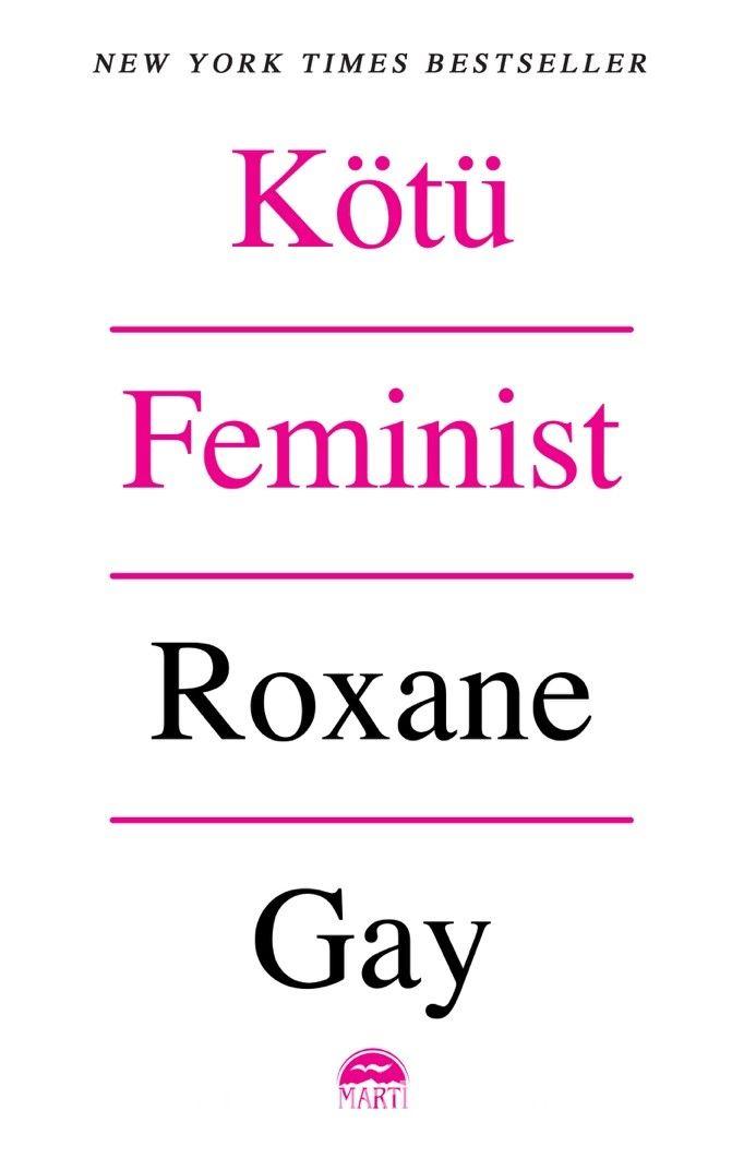 Kötü Feminist - Roxane Gay pdf epub