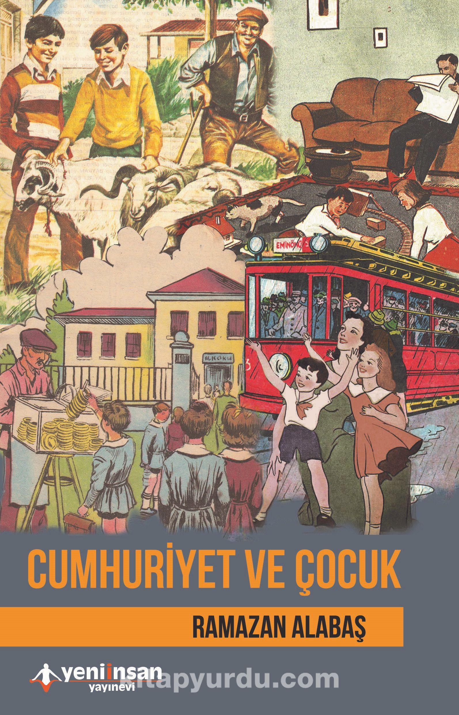 Cumhuriyet ve Çocuk - Ramazan Alabaş pdf epub