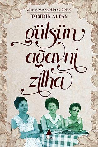 Gülsün, Ağavni, Zilha - Tomris Alpay pdf epub
