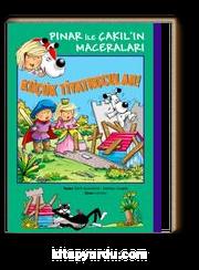 Küçük Tiyatrocular! / Pınar ile Çakıl'ın Maceraları