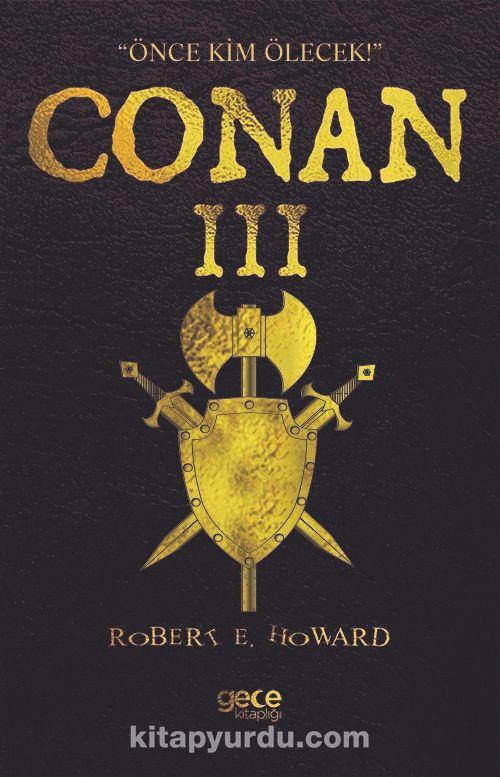 Conan IIIÖnce Kim Ölecek