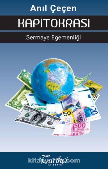 KapitokrasiSermaye Egemenliği - Prof. Dr. Anıl Çeçen pdf epub