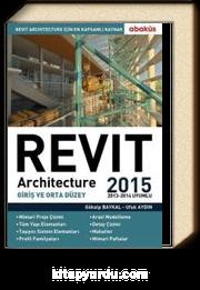 Revit Architecture 2015 Cilt 1