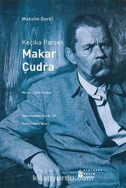 Keçika Parsek Makar Çudra - Maksim Gorki pdf epub