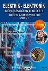 Elektrik-Elektronik 1 Mühendisliğinin Temelleri Doğru Akım Devreleri