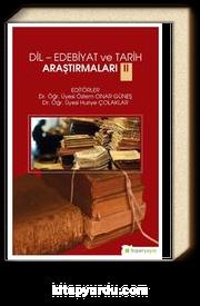 Dil-Edebiyat ve Tarih Araştırmaları II