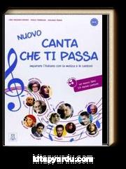 Nuovo Canta che ti passa + CD (Şarkılarla İtalyanca) A1-C1