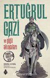 Ertuğrul Gazi ve Yiğit Akıncıları / Osmanlı Kuruluş Dizisi 1