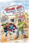 Osman Abi Napolyan'a Karşı & Akka Kalesi