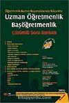 Uzman Öğretmenlik Başöğretmenlik Çözümlü Soru Bankası 2006