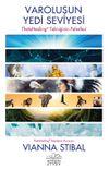 Varoluşun Yedi Seviyesi & ThetaHealing Tekniğinin Felsefesi
