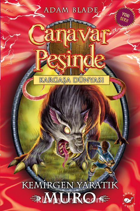 Canavar Peşinde - Kargaşa Dünyası32. Kitap / Kargaşa Dünyası - Kemirgen Yaratık Muro