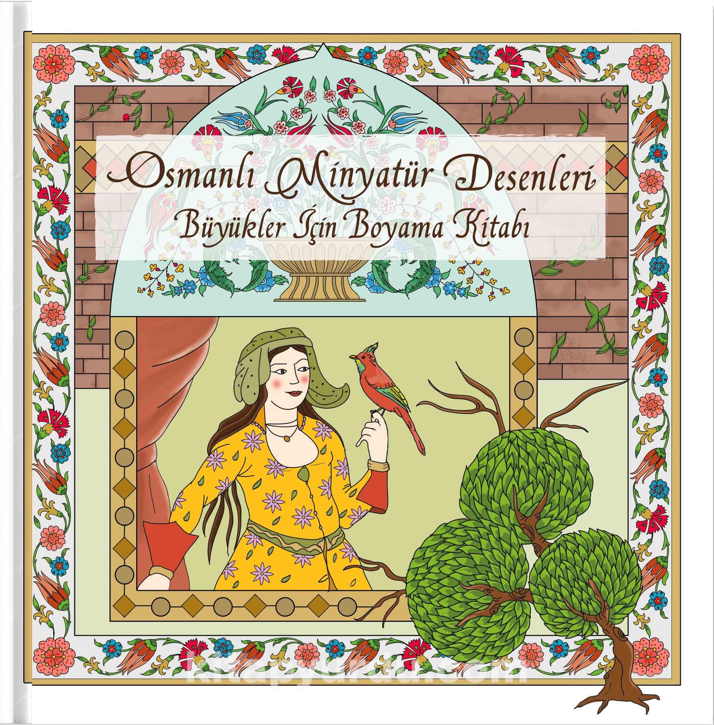 Osmanlı Minyatür Desenleri - Büyükler İçin Boyama Kitabı -  pdf epub