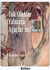 Yok Olanlar Yalnızca Ağaçlar mı? / Peçeli Kitap