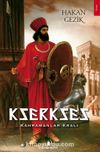 Kserkses & Kahramanlar Kralı