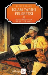 İslam Tarihi Felsefesi 2 / Ezeli Bozgun